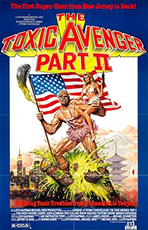 THE TOXIC AVENGER PART II – MOVIE – 1989