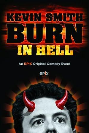 KEVIN SMITH: BURN IN HELL – PEL·LÍCULA – 2012