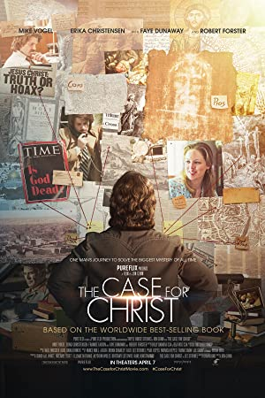 THE CASE FOR CHRIST – MOVIE – 2017