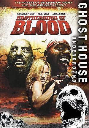 BROTHERHOOD OF BLOOD – FILMY – 2007