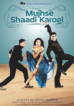 MUJHSE SHAADI KAROGI – FILMY – 2004