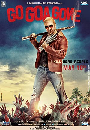 GO GOA GONE – MOVIE – 2013