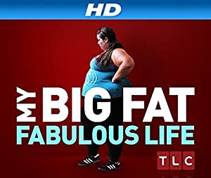 MY BIG FAT FABULOUS LIFE – TV SHOW – 2015–