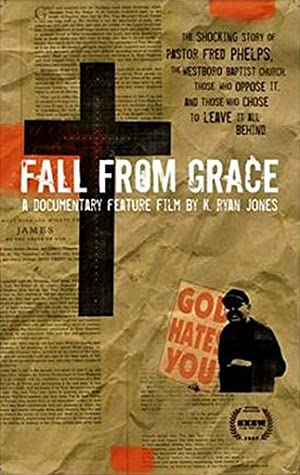 FALL FROM GRACE – FILME – 2007