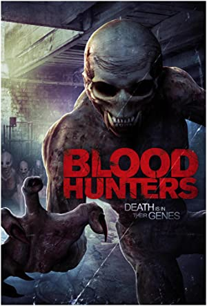 BLOOD HUNTERS – MOVIE – 2016