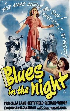 BLUES IN THE NIGHT – MOVIE – 1941