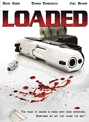 LOADED – MOVIE – 2007