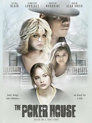 THE POKER HOUSE – PEL·LÍCULA – 2008
