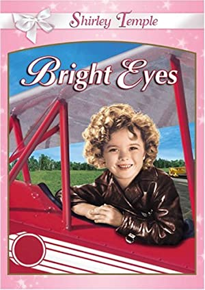 BRIGHT EYES – MOVIE – 1934