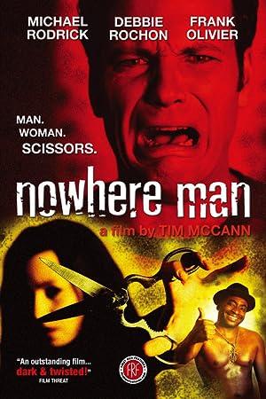 NOWHERE MAN – MOVIE – 2005