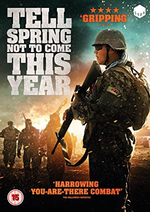 TELL SPRING NOT TO COME THIS YEAR  – FILME – 2015