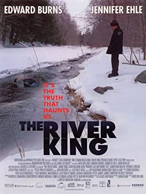 THE RIVER KING  – FILM – 2005