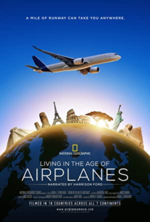 LIVING IN THE AGE OF AIRPLANES – FILM – 2015