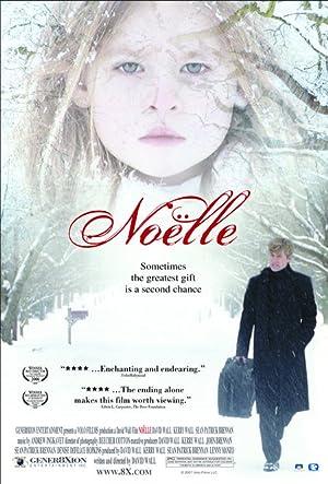 NOëLLE – ταινία – 2007