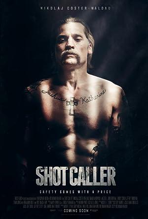 SHOT CALLER – FILM – 2017
