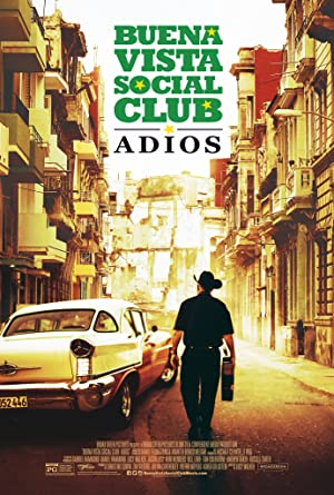 BUENA VISTA SOCIAL CLUB: ADIOS – FILM – 2017