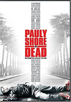 PAULY SHORE IS DEAD – FILM – 2003