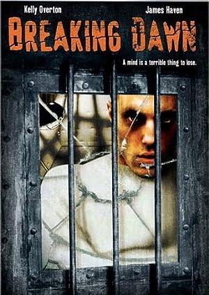 BREAKING DAWN – FILM – 2004