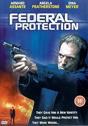 FEDERAL PROTECTION – MOVIE – 2002