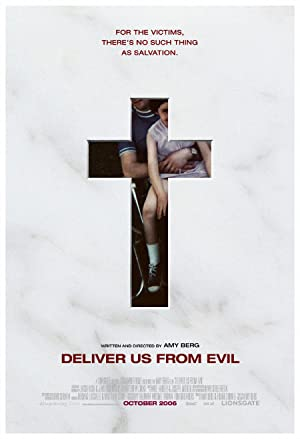 DELIVER US FROM EVIL – MOVIE – 2006