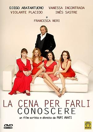 LA CENA PER FARLI CONOSCERE – FILM – 2007