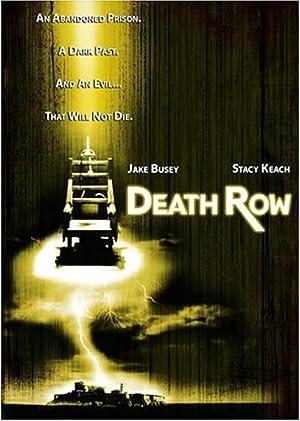 DEATH ROW – FILM – 2006