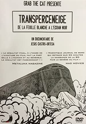 SNOWPIERCER: TRANSPERCENEIGE, FROM THE BLANK PAGE TO THE BLACK SCREEN: A DOCUMENTARY BY JéSUS CASTRO- – FILME – 2014