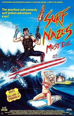 SURF NAZIS MUST DIE – MOVIE – 1987