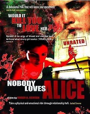 NOBODY LOVES ALICE – MOVIE – 2008