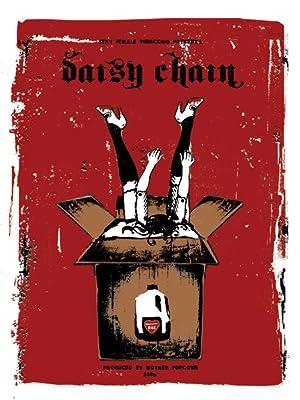DAISY CHAIN – FILME – 2006