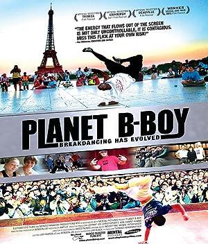 PLANET B-BOY – FILME – 2007