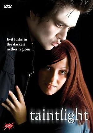 TAINTLIGHT – FILM – 2009