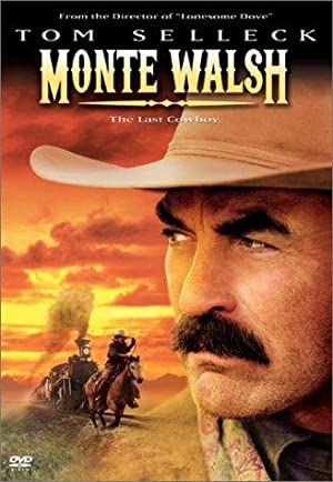 MONTE WALSH – MOVIE – 2003