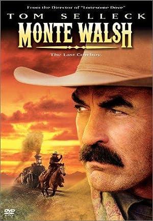 MONTE WALSH – DER LETZTE COWBOY – FILME – 2003