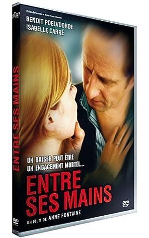 ENTRE SES MAINS – FILM – 2005