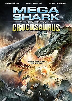 MEGA SHARK VS. CROCOSAURUS – MOVIE – 2010
