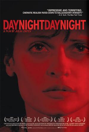 DAY NIGHT DAY NIGHT – FILMY – 2006