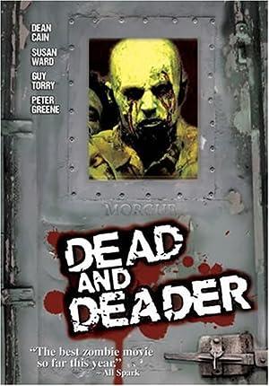 DEAD AND DEADER – INVASION DER ZOMBIES – FILME – 2006