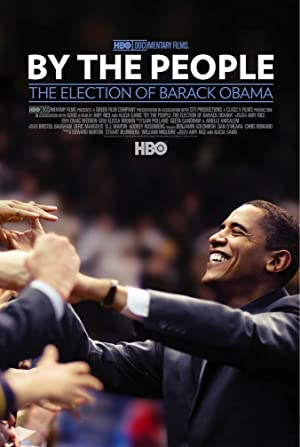 BY THE PEOPLE: THE ELECTION OF BARACK OBAMA – ταινία – 2009