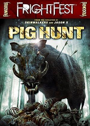 PIG HUNT – FILM – 2008