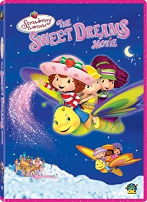 STRAWBERRY SHORTCAKE: THE SWEET DREAMS MOVIE  – FILME – 2006