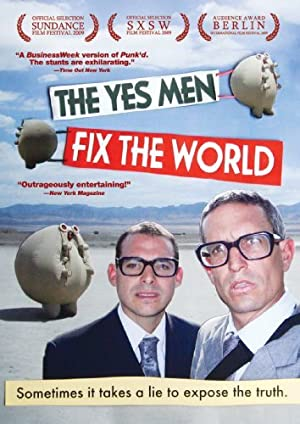 THE YES MEN FIX THE WORLD – MOVIE – 2009