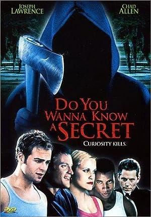 DO YOU WANNA KNOW A SECRET? – FILMY – 2001