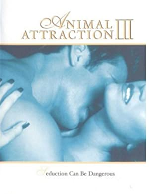 ANIMAL ATTRACTION III  – FILM – 2001