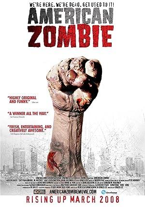 AMERICAN ZOMBIE – FILME – 2007