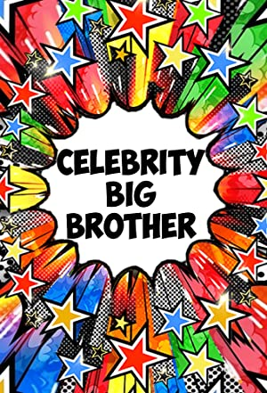 CELEBRITY BIG BROTHER – TV SHOW – 2001–