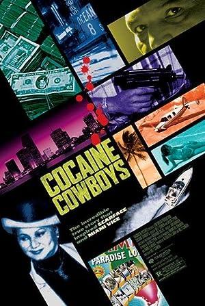 COCAINE COWBOYS – DIE WAHRE GESCHICHTE HINTER SCARFACE UND MIAMI VICE – FILME – 2006