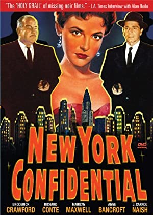 NEW YORK CONFIDENTIAL – MOVIE – 1955