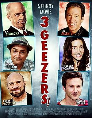 3 GEEZERS! – FILME – 2013