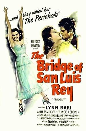 THE BRIDGE OF SAN LUIS REY – PEL·LÍCULA – 1944